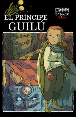 LIBRO - El príncipe Guilú (Selento Books - Marzo | Abril 2020) Literatura Juvenil | Fantasía | A partir de 10 años) PORTADA