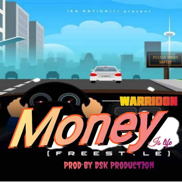 [Mp3] Money is Life by Warridon
