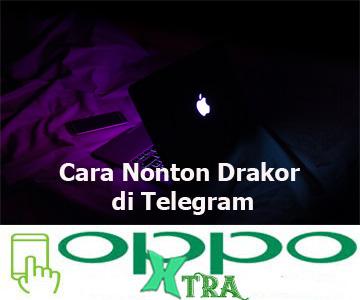 Cara Nonton Drakor di Telegram