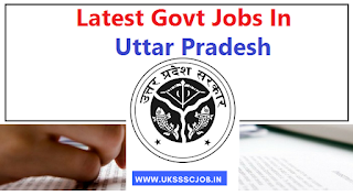 UP Govt jobs 2018 - Current Govt Job opening In Uttar Pradesh