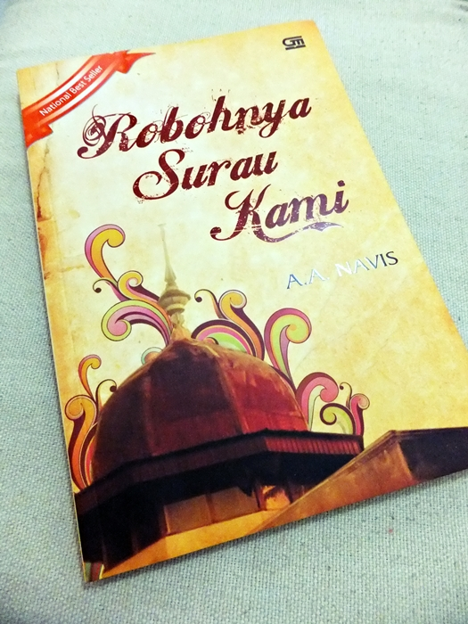 Analisis Cerpen Robohnya Surau Kami Karya A A Navis Indonesia Updates