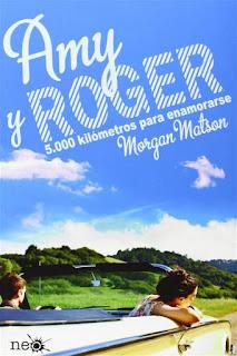 Amy y Roger, 5000 kilómetros para enamorarse   Morgan Matson