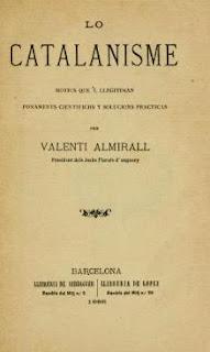 LO catalanisme, 1886, Almirall