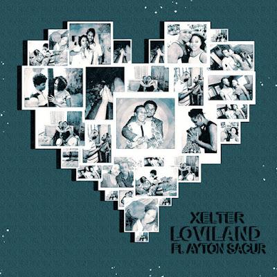 Xelter - Loviland (feat. Ayton Sacur) [Download]