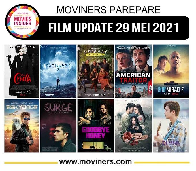 FILM UPDATE 29 MEI 2021