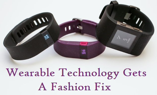 Wearable Technology Gets A Fashion Fix