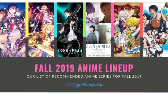 List of Fall 2019 Anime Season Lineup