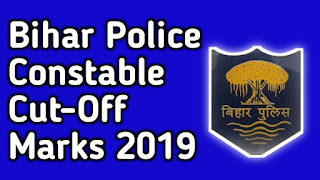 Bihar Police Constable Cut-Off Marks 2019