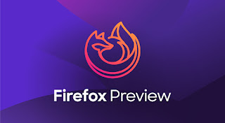 تحميل تطبيق متصفح جديد firefox preview nightly 190725 1803.apk