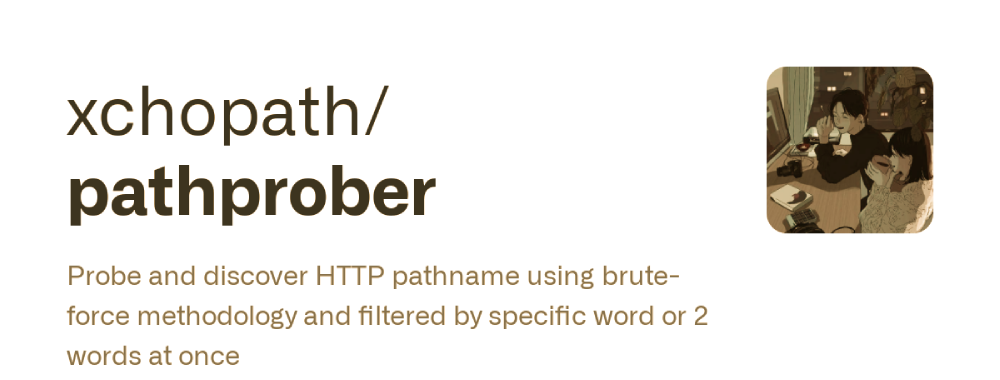 Pathprober : Probe And Discover HTTP Pathname Using Brute-Force Methodology And Filtered By Specific Word Or 2 Words At Once