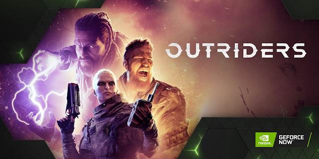 Outriders coming on Nvidia GeForce Now on 25th February | TechNeg