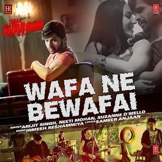 Wafa Ne Bewafai - Teraa Surroor (2016)