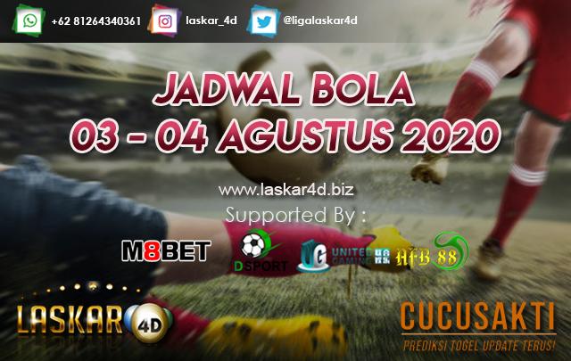 JADWAL BOLA JITU TANGGAL 03 – 04 AGUSTUS 2020