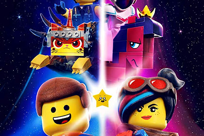 Sinopsis, Informasi film The Lego Movie 2: The Second Part (2019)