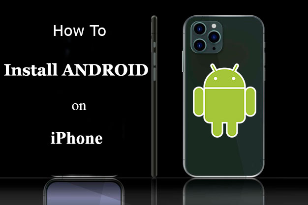 How To Install ANDROID on an iPhone?