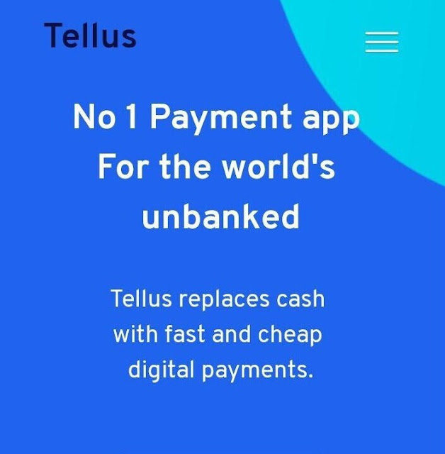 TellusPay - A Revolutionary Payment App for the World Unbanked