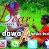 AUDIO : G Dawa  Ft Nasko Designer - Dear Mama | DOWNLOAD Mp3 SONG