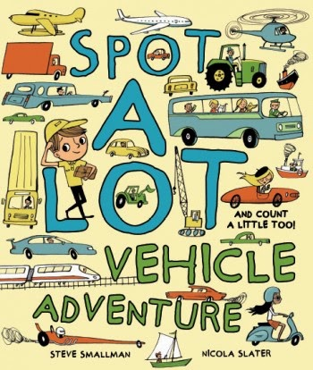 http://www.amazon.com/Spot-Vehicle-Adventure-Picture-Book/dp/1472350979