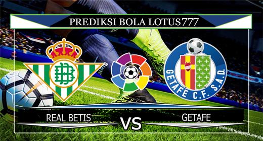 PREDIKSI BOLA REAL BETIS VS GETAFE 16 SEPTEMBER 2019