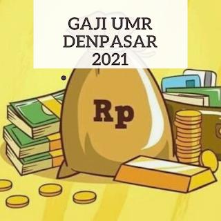 Gaji UMK Denpasar 2021