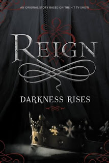Reign: Darkness Rises by Lily Blake cover