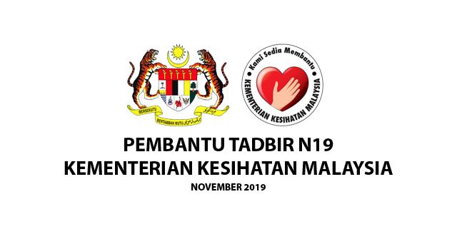 Jawatan Kosong Pembantu Tadbir N19 Kementerian Kesihatan Malaysia (KKM) November 2019