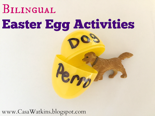 Spanish Sabado #2: What to do with Easter Eggs after Easter