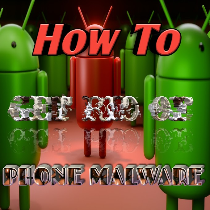 How To Get Rid Of Phone Virus