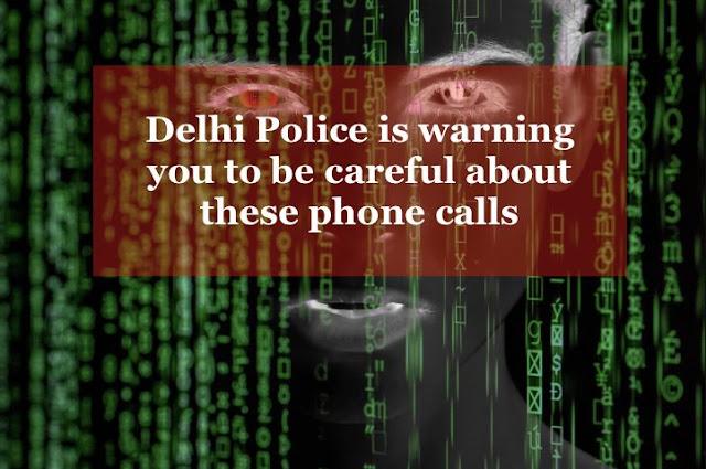 7starhd, Delhi Police Warning for Fake Calls