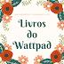 5 livros para ler no Wattpad