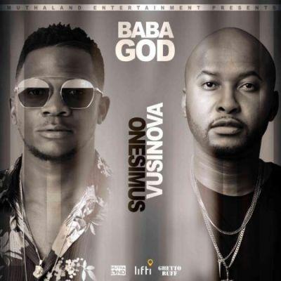 Onesimus – Baba God feat. Vusi Nova