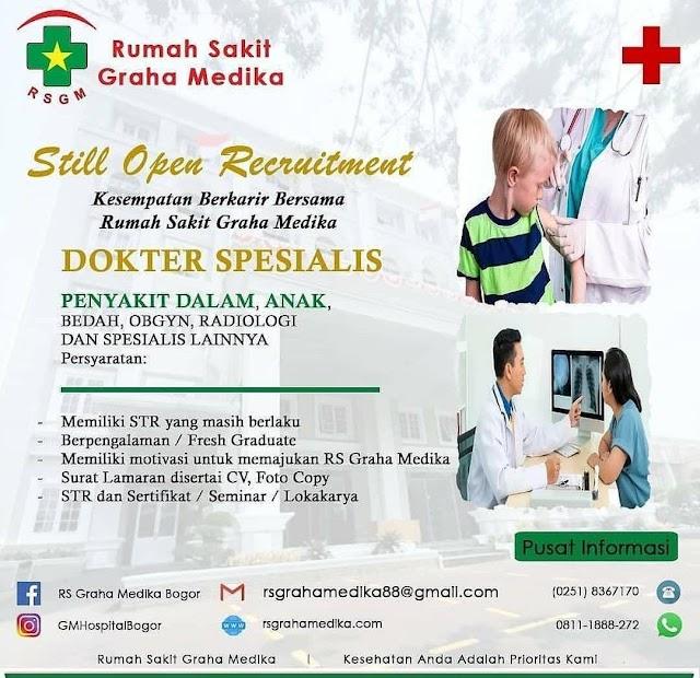 Loker Dokter Spesialis (Penyakit Dalam, Anak, Bedah, Obgyn, Radiologi) RS Graha Medika Bogor