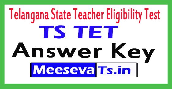 TS TET Answer Key 2018