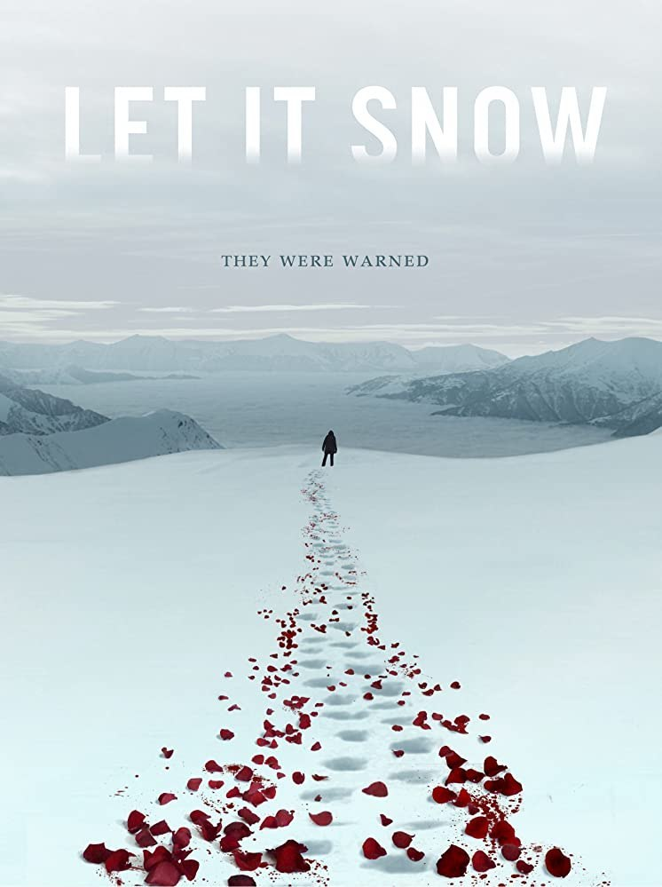 Movie Review by Rawlins, Rawlins GLAM, Let It Snow, Horror, Thriller, Rawlins Lifestyle