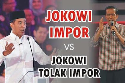 [Video] Jokowi Akui Putuskan Impor vs Jokowi Janji Tolak Impor, Begini Jadinya