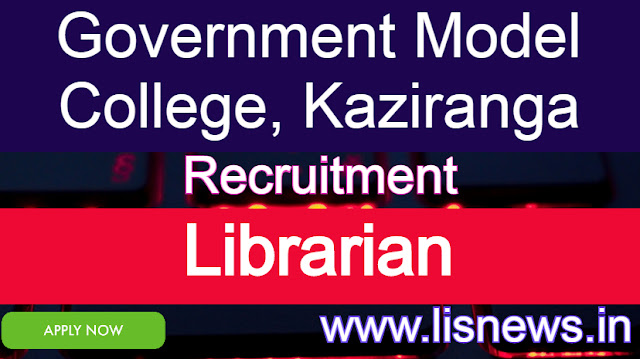 Recruitment of Librarian at Government Model College, Kaziranga