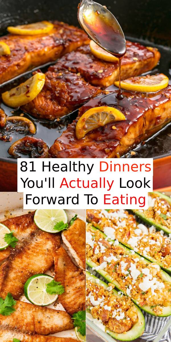 81 Healthy Dinners You'll Actually Look Forward To Eating | Healthy Dinner Recipes | Easy Healhty Dinner Recipes | Main Dish Recipes Healthy #healthyrecipes #healthydinner #dinner #maindish