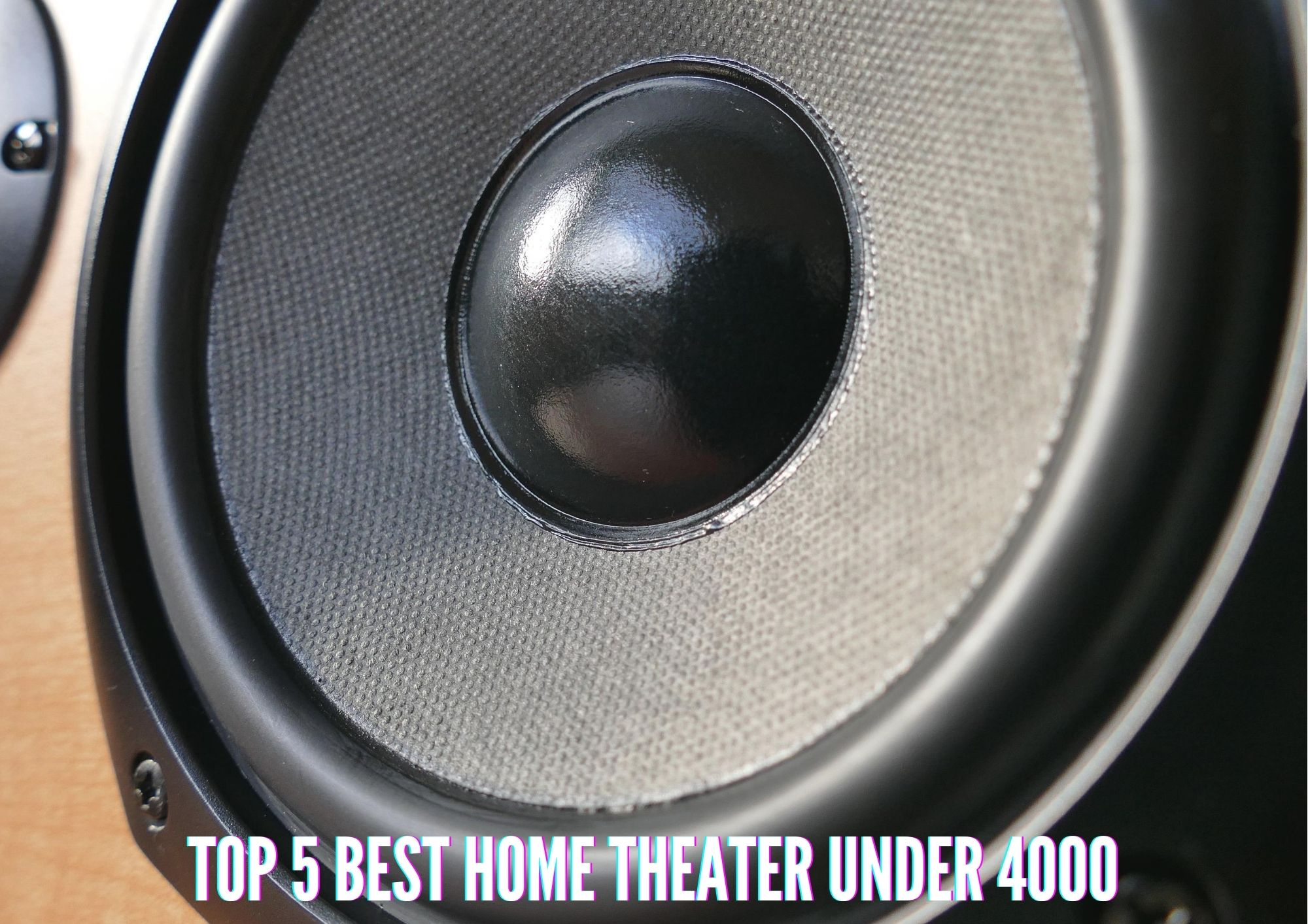 Top 5 Best Home Theater Under 4000 in 2021