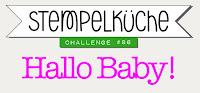 http://stempelkueche-challenge.blogspot.de/2018/01/stempelkuche-challenge-86-hallo-baby.html
