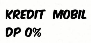 Apakah Kredit Mobil dengan DP 0% Harus Dipakai?