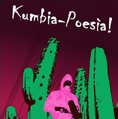 KUMBIA-POESÍA - Kumbia-Poesía! (2013)