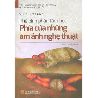 Phê Bình Phân Tâm Học - Phía Của Những Ám Ảnh Nghệ Thuật ebook PDF-EPUB-AWZ3-PRC-MOBI