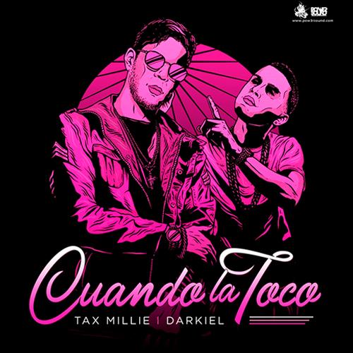 https://www.pow3rsound.com/2018/05/tax-millie-ft-darkiel-cuando-la-toco.html
