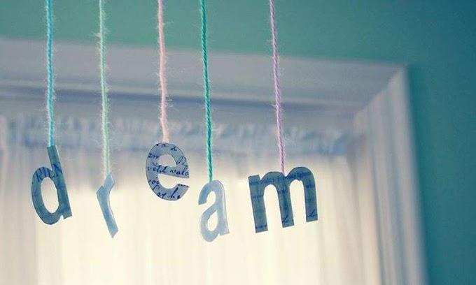 Hãy cứ ước mơ!