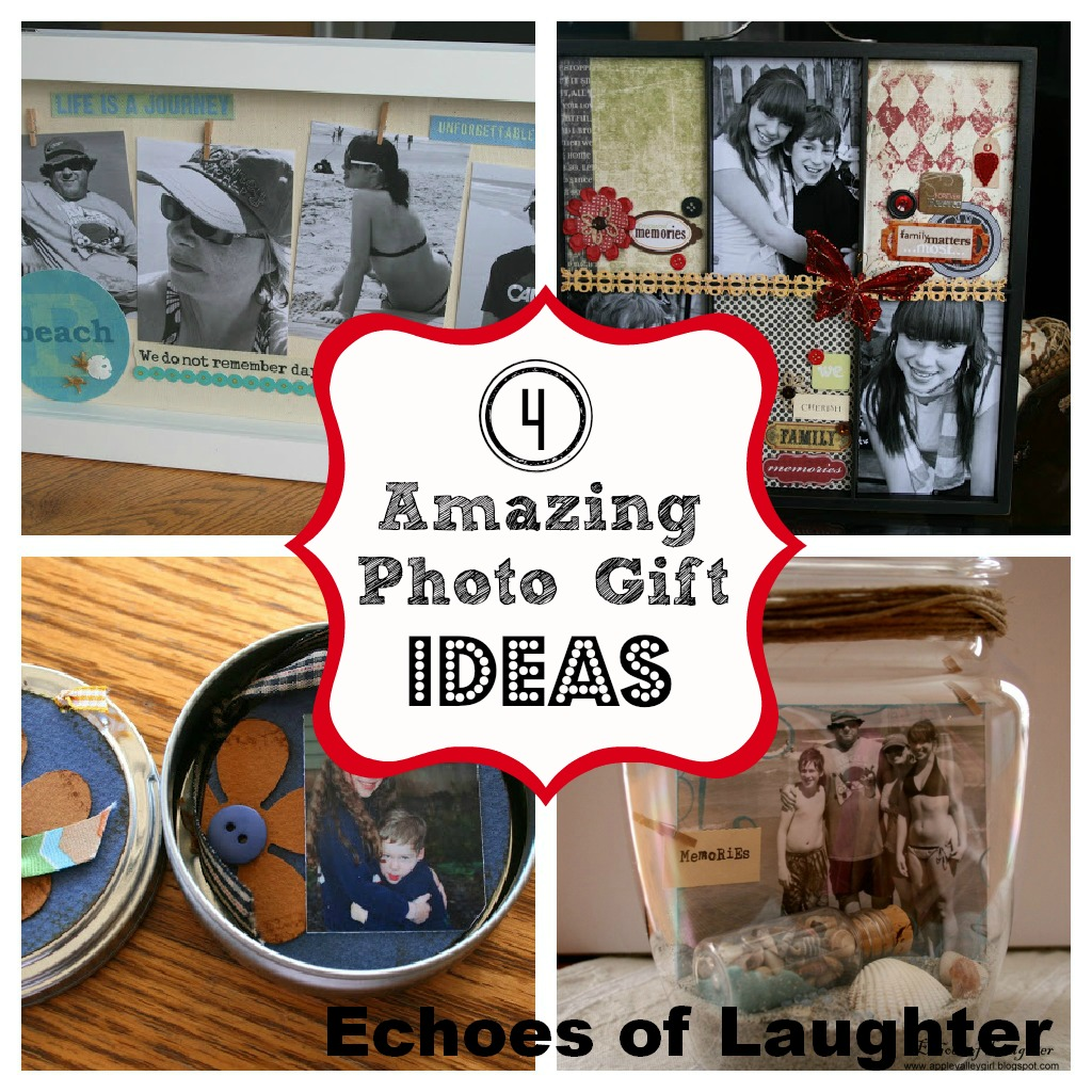 4 Amazing Photo Gift ideas - Echoes of Laughter