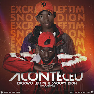 Excravo leftim - Aconteceu (Feat Snoopy Díon) ( 2021 )  [DOWNLOAD]