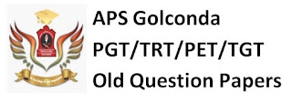 Army Public School (APS) Golconda PGT/TGT/PRT/PET Old Question Papers and Syllabus 2019-20
