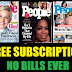 Free One Year, 52 issues Subscription to People Magazine. Nothing To Cancel Ever, No Bills Ever!