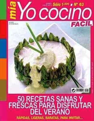 Mia Yo Cocino Fácil Nro. 63 – 50 recetas sanas y frescas para disfrutar del verano