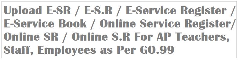 AP E-SR, AP GOs, GO.99, E-SR, E-S.R, E-Service Register, E-Service Book, Online Service Register, Online SR, Online S.R,
